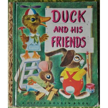 a Little Golden books 85 : Duck and his friends