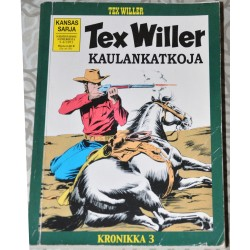Tex Willer Kronikka 3 :...